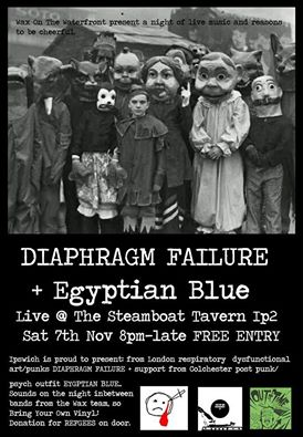 Wax presents: DIAPHRAGM FAILURE + Egyptian Blue LIVE