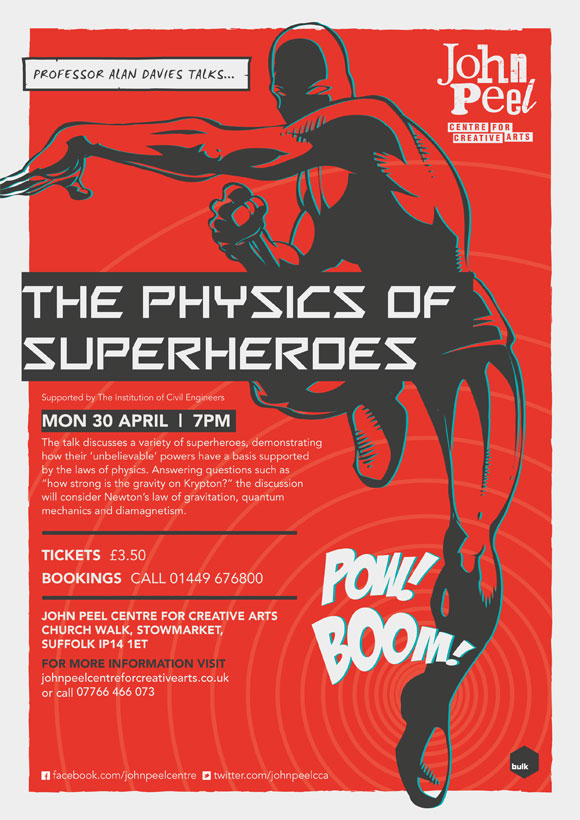 The Physics of Superheroes @ John Peel Centre, Stowmarket, Apr 30!