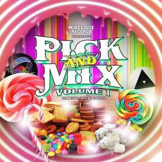 Mixclique Presents Pick & Mix Vol.1 OUT NOW
