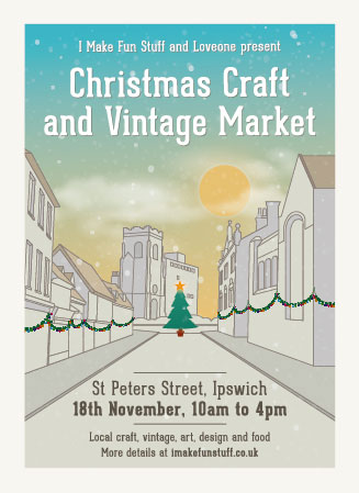 FREE: Christmas Craft and Vintage Market, St. Peters Street, Ipswich, Nov 18!