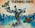 Turning Days- Walk On Stones