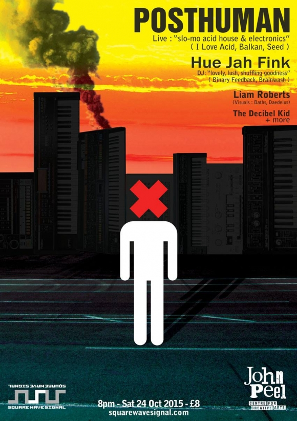 Posthuman + Hue Jah Fink @ the John Peel Centre on Saturday 24th October