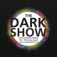 Curiosity Collective: Dark Show