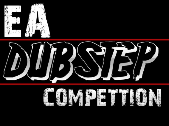 EA Dubstep Competition