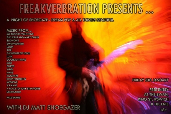 FREAKVERBRATION presents a night of shoegaze- Fri 8th Jan - @ The Swan- ipswich