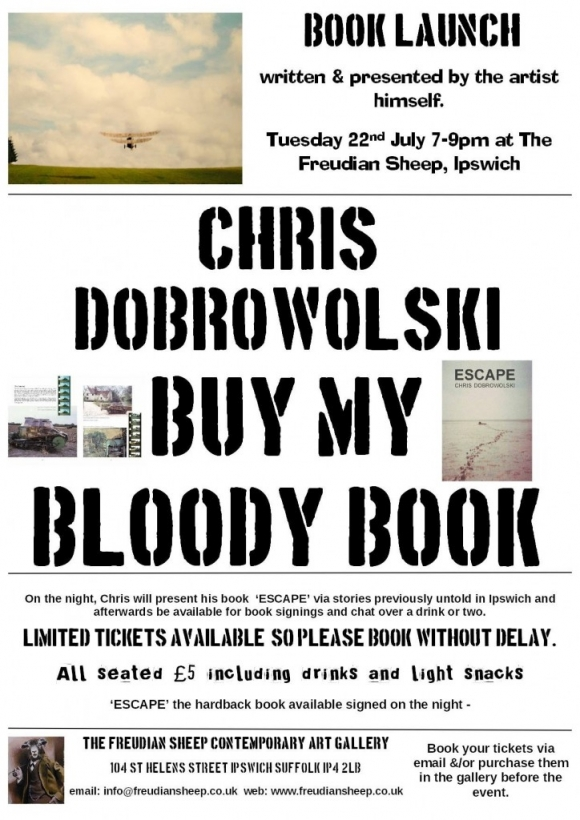 Chris Dobrowolski book launch @ The Freudian Sheep gallery, Ipswich, July 22!