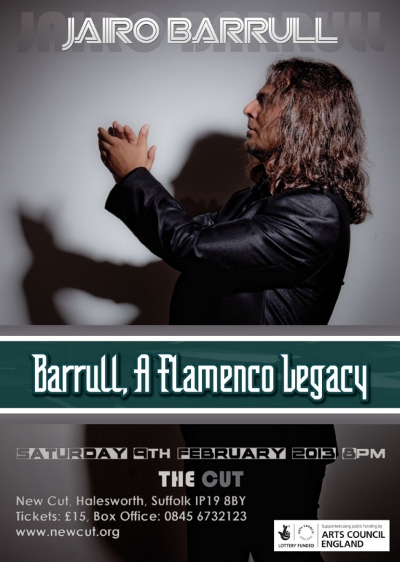 INTERNATIONAL FLAMENCO STAR JAIRO BARRULL & COMPANY TO PERFORM AT THE CUT, HALESWORTH