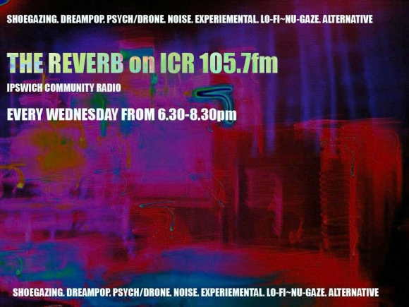Tonight's reverb, it's shoegaze, dream pop, Nu Gaze