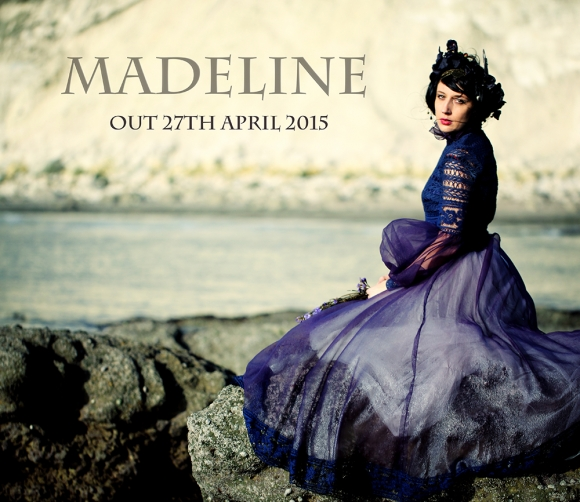 'Madeline' - Out 27th April 2015