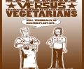 Butchers Versus Vegetarians