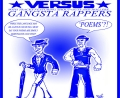 Foppish Dandies Versus Gangsta Rappers