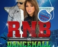 RNB VS DANCEHALL