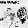 king friday