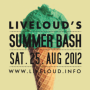 LIVELOUD SUMMER BASH - 28.08.11